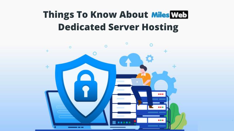 MilesWeb's Dedicated Server-Hosting